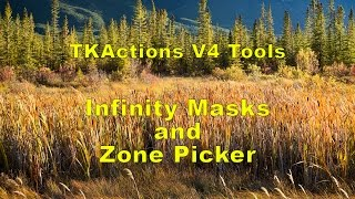 getlinkyoutube.com-TKActions V4 NEW Tools: Infinity Masks and Zone Picker