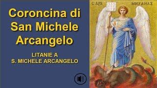 getlinkyoutube.com-Coroncina di San Michele Arcangelo.Con voce.