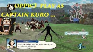 getlinkyoutube.com-One Piece Pirate Warriors 3 Play as Captain Kuro ( OPPW3 Ultimate Mod )
