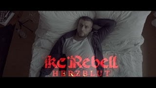 getlinkyoutube.com-KC Rebell HERZBLUT [  official Video ] prod. by Pokerbeats
