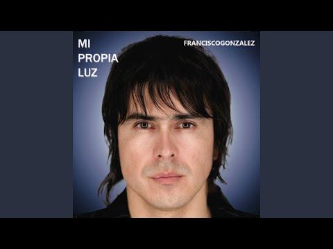 Sombras de Francisco Gonzalez Letra y Video