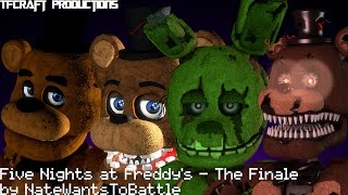 getlinkyoutube.com-[SFM] Five Nights at Freddy's - The Finale(NateWantsToBattle) Music Video