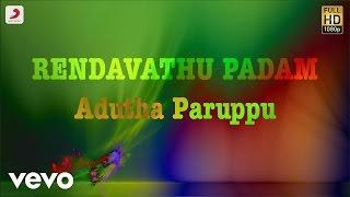 Rendavathu Padam - Adutha Paruppu Tamil Lyric | Vimal | Kannan