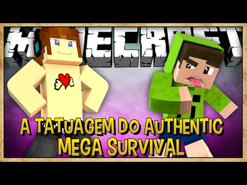 A TATUAGEM DO AUTHENTIC  - MEGA SURVIVAL #16