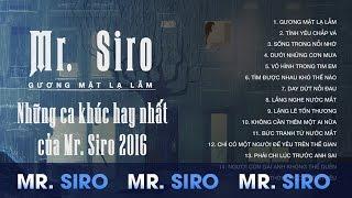 getlinkyoutube.com-Mr Siro Gương Mặt Lạ Lẫm - Những Ca Khúc Hay Nhất Của Mr Siro 2016