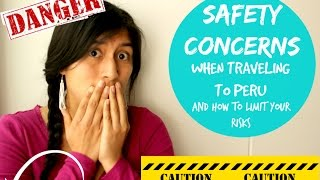 getlinkyoutube.com-Safety concerns and General Tips when traveling to Peru (Video 8)