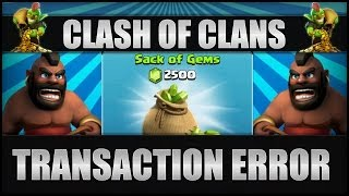 getlinkyoutube.com-Clash Of Clans - Transaction Error