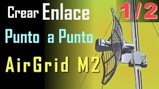Configurar enlace punto a punto Airgrid M2, M5 1/2