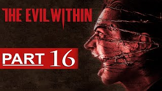 getlinkyoutube.com-The Evil Within Walkthrough Part 16 [1080p HD] The Evil Within Gameplay - No Commentary