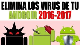 getlinkyoutube.com-Como ELIMINAR VIRUS de mi celular Android   Android Evolution