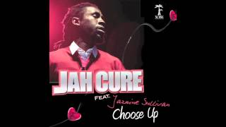 Jah Cure - Choose Up (ft Jazmine Sullivan)