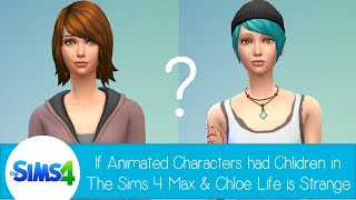 getlinkyoutube.com-If Animated Characters had Children in The Sims 4 (facecam) - Max and Chloe from Life is Strange