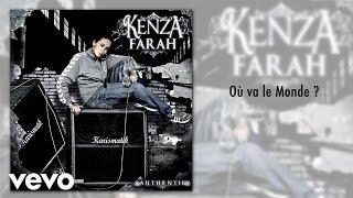 Kenza Farah - Où va le Monde ?