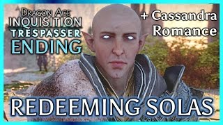 getlinkyoutube.com-Dragon Age Inquisition ► TRESPASSER ENDING + EPILOGUE - Redeeming Solas & Disbanding the Inquisition