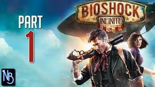 getlinkyoutube.com-BioShock Infinite Walkthrough Part 1 No Commentary