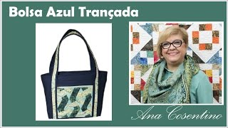 getlinkyoutube.com-Patchwork com Ana Cosentino: Bolsa Azul Trançada (Programa Vida com Arte)