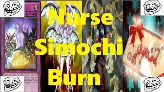 Nurse/Simochi Burn + Deck List/Profile