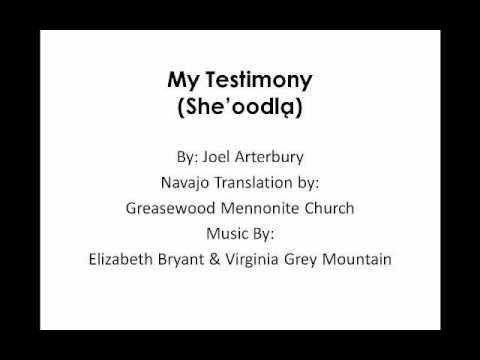 My Testimony (Lyrics in Navajo)