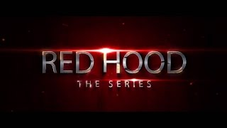"getlinkyoutube.com-Red Hood: The Series - Episode One ""Homecoming"""
