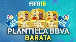 getlinkyoutube.com-FIFA 16 PLANTILLA BBVA | LOW COST | ULTIMATE TEAM