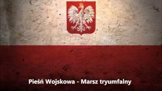 getlinkyoutube.com-Pieśń Wojskowa - Marsz tryumfalny - Polish March