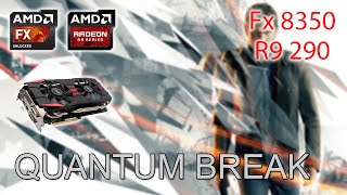 getlinkyoutube.com-Quantum Break | R9 290 | Fx 8350 | [60 FPS]