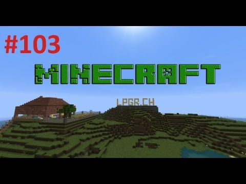 Let's Play Minecraft - #103 - Auffangbecken