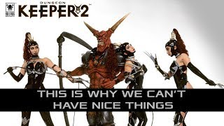 getlinkyoutube.com-Dungeon Keeper 2 - This is why we can't have nice things