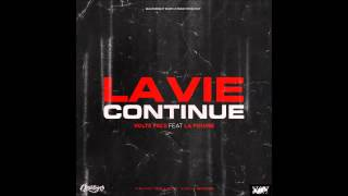 Volts Face - La Vie Continue (ft. La Fouine)