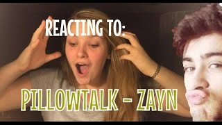 Reacting to: ZAYN - PILLOWTALK NEW SINGLE