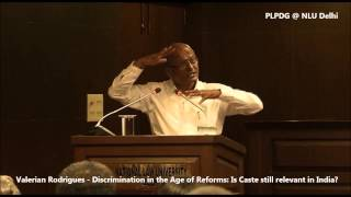 getlinkyoutube.com-Valerian Rodrigues: Discrimination in the Age of Reforms - Is Caste still relevant in India?