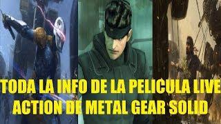 Toda la info de la Pelicula live Action de Metal Gear Solid