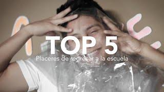 getlinkyoutube.com-TOP 5: Placeres De Regresar A La Escuela