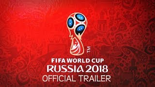Russia World Cup 2018 Official Trailer HD width=