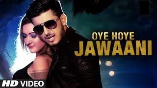 Esho: Oye Hoye Jawaani (Official Video) Latest Pop Song 2016