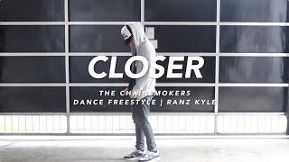 getlinkyoutube.com-The Chainsmokers - Closer Dance   Ranz Kyle