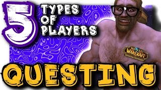 getlinkyoutube.com-5 Types of WoW Players, QUESTING | WoD. (Ft. TheLazyPeon)