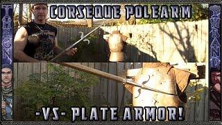 getlinkyoutube.com-Corseque Polearm versus Plate Armor Test!