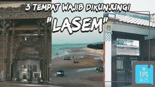 Jurnal Indonesia Kaya: 3 Tempat di Lasem yang Wajib Didatangi