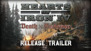 Hearts of Iron IV - Death or Dishonor Megjelenés Trailer