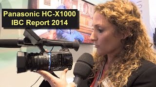 Panasonic HC-X1000 4K UHD Camcorder - Produktvorstellung aus dem IBC Report 2014