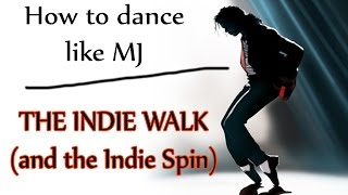 getlinkyoutube.com-How to Dance Like Michael Jackson - The Indie Walk - MJ Dance Lesson
