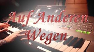 getlinkyoutube.com-Auf Anderen Wegen | Andreas Bourani | Instrumental-Cover
