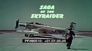 getlinkyoutube.com-Saga of the SkyRaider - A-1 Spad 80510