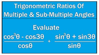 Trigonometric Ratios Of Multiple and Sub Multiple Angles Example # 13 / Maths Trigonometry