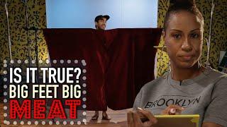 getlinkyoutube.com-Big Feet Equals Big Meat? - Is It True