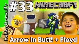 getlinkyoutube.com-Minecraft Floyd #33, Arrow In My Butt! HobbyGamesTV