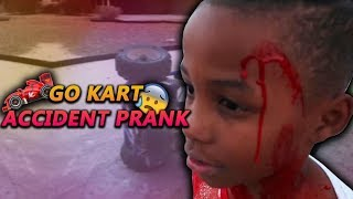 Go Kart Accident PRANK