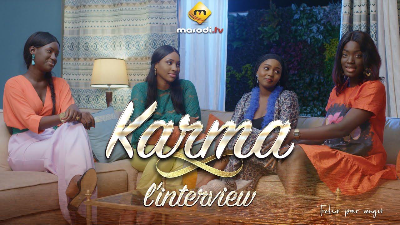 Série - KARMA - L'interview