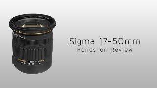 getlinkyoutube.com-Sigma 17-50mm F2.8 EX DC OS HSM Hands-on Review